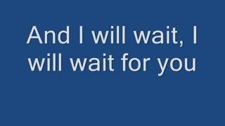 Mumford & Sons   I Will Wait Lyrics
