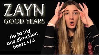 GOOD YEARS BY ZAYN REACTION