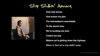"Video thumbnail of ""Paul Simon - Slip Slidin' Away Lyrics"""