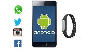 Configurar Xiaomi Mi Band Para Que Notifique Whatsapp En Cualquier Android