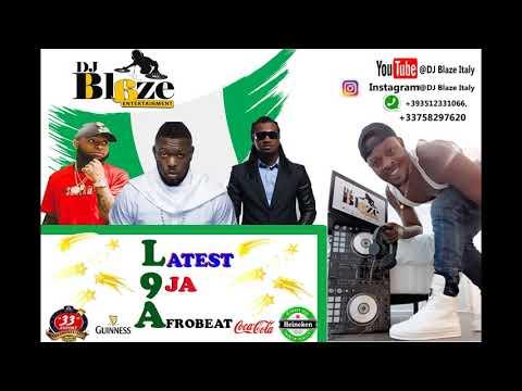 Latest Naija Afrobeat 2019 Video Mix(DJ BLAZE )davido/wizkid/olamide