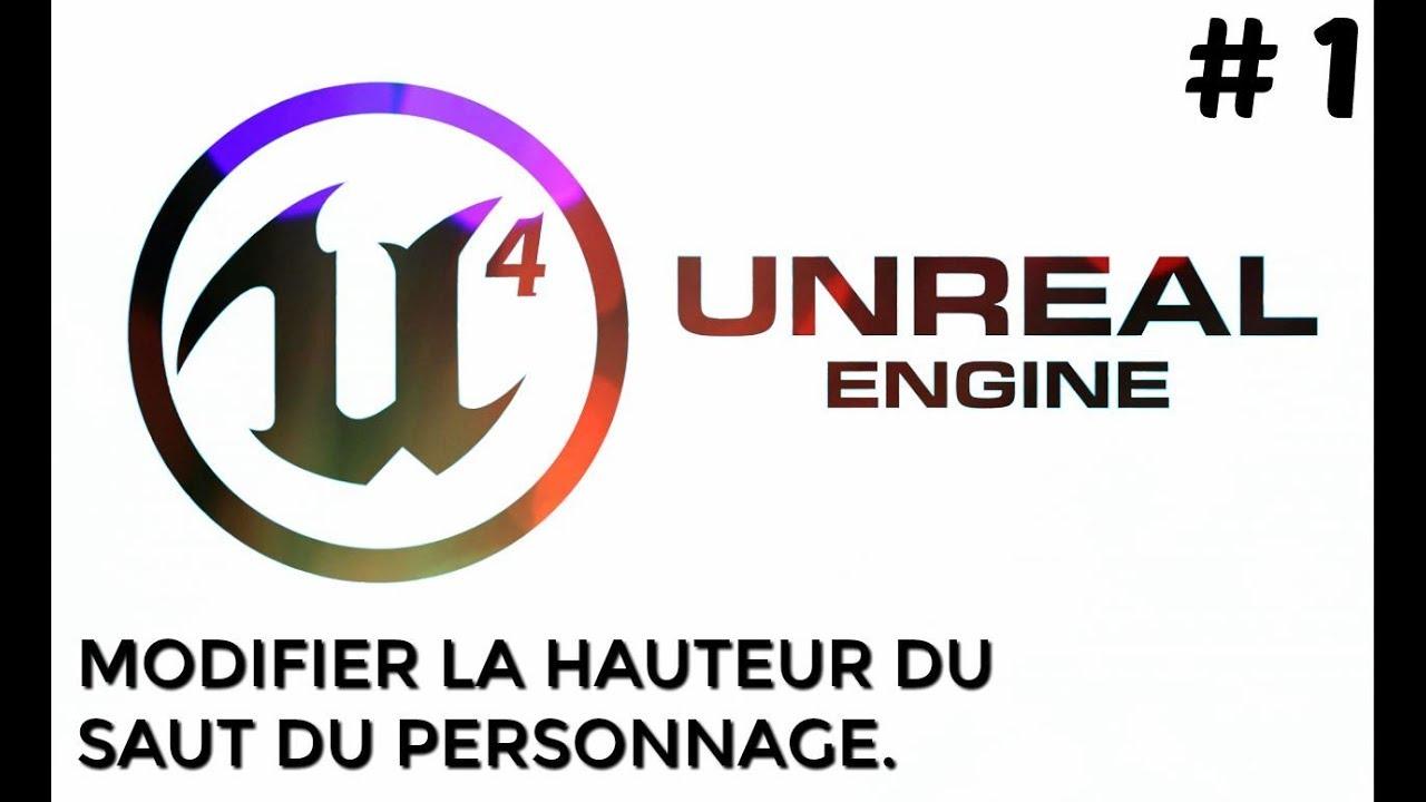 """MODIFIER LA HAUTEUR DU SAUT DU PERSONNAGE """" UNREAL ENGINE 4 """" TUTO"""