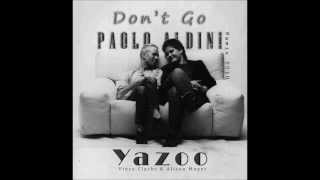 YAZOO Don't go (New Extended Version 2013 - Improved Mix)
