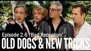 "Old Dogs & New Tricks 2.6 ""Bad Reception"""
