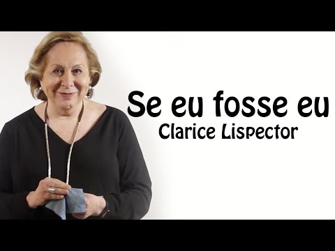 Se eu Fosse Eu - Clarice Lispector recitado por Aracy Balabanian