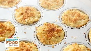 Individual Mac and Cheese Cups – Everyday Food with Sarah Carey