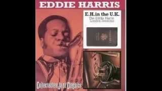 Eddie Harris in the UK - I've Tried Everything