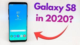 Samsung Galaxy S8 in 2020 - Still Worth Buying? (Less than $250)