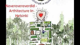 Neverevereverdid - Architecture In Helsinki