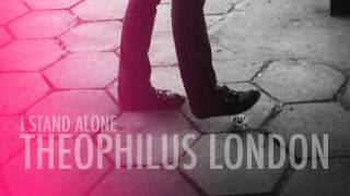 Theophilus London   I Stand Alone Skream Remix