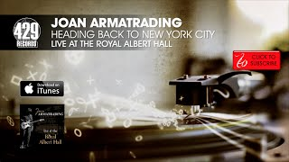 Joan Armatrading - Heading Back To New York City - Live at the Royal Albert Hall
