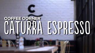 Coffee Corner - Caturra Espresso
