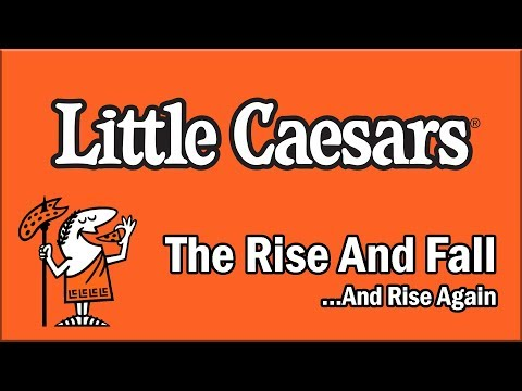 Little Caesars – The Rise and Fall…And Rise Again