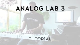 Analog Lab 3 Tutorial: Covering all the exciting features of Analog Lab 3