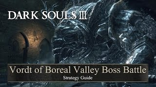 Dark Souls 3 Vordt Of Boreal Valley Strategy Guide • High Wall Of Lothric Boss