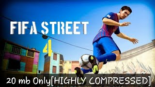 download game fifa street 4 for pc highly compressed
