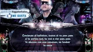"""Daddy Yankee - """"Comienza el Bellakeo"""" con Letra ★New Reggaeton 2012★"""