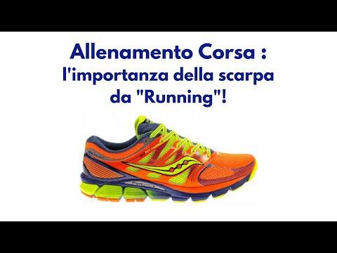 Allenamento Corsa : l'importanza della scarpa da Running !