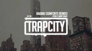 Kygo x Romy Wave - Raging (SGNFCNTS Remix) - Video Youtube