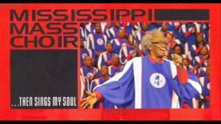 Mississippi mass choir --I feal like going on