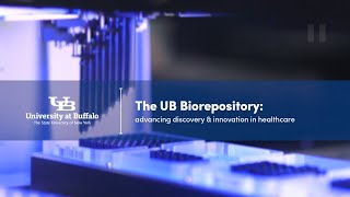 centralized biorepository services at University at Buffalo