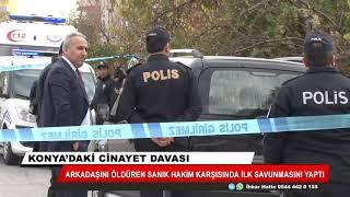 Konya'daki cinayet davası!