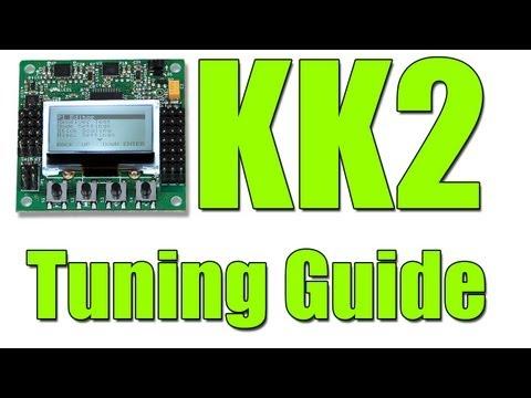 KK2: QUICK START TUNING GUIDE