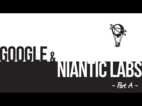 Google and Niantic Labs A