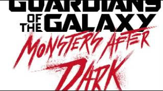 Guardians of The Galaxy Monsters After Dark by Tyler Bates Full song