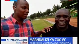 Maandalizi ya klabu ya kandanda Zoo FC eneo ya Kericho: Zilizala Viwanjani
