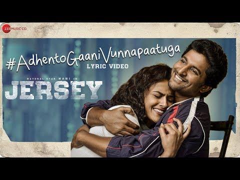 Adhento Gaani Vunnapaatuga Lyrical Video Jersey Nani Shraddha Srinath Anirudh