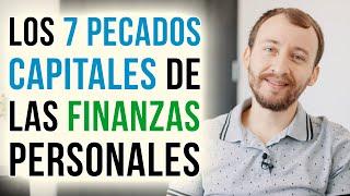 Video: Los 7 Pecados Capitales De Las Finanzas Personales