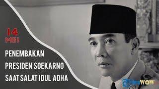 KABAR APA HARI INI: Penembakan Presiden Soekarno saat Salat Idul Adha 14 Mei 1962