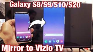 Vizio Smart TV: How to Wireless Screen Mirror Galaxy S8, S9, S10, S20 Phones