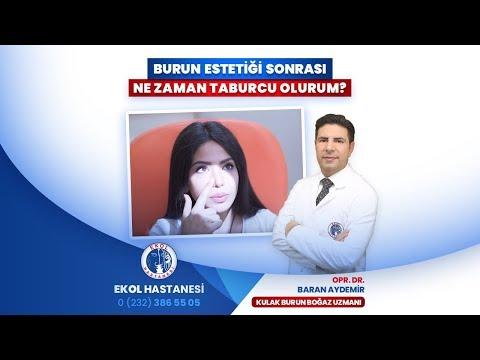 Burun Estetiği Sonrası Ne Zaman Taburcu Olurum? - Opr. Dr. Baran Aydemir - İzmir Ekol Hastanesi