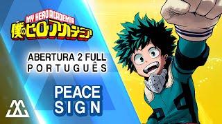 BOKU NO HERO ACADEMIA   Abertura 2 Em Português   Peace Sign (Completa)