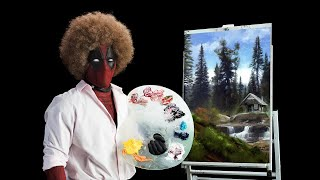 Deadpool 2 Teaser Fragman / Bob Ross
