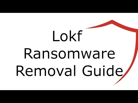 Lokf Virus File Ransomware Removal Guide