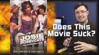 Does This Movie Suck? - Josie and the Pussycats