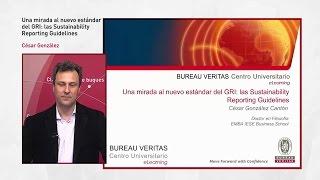 Una mirada al nuevo estándar del GRI: las Sustainability Reporting Guidelines