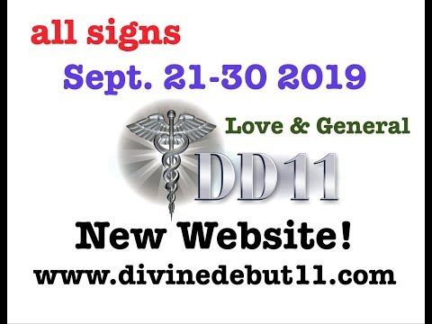 """ALL SIGNS 💞""""SEPT. 21-30TH 2019 LOVE & GENERAL TAROT & ANNOUNCEMENTS"""