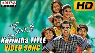 Kerintha Title Video Song - Kerintha Video Songs - Sumanth Aswin, Sri Divya