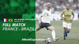 #WorldCupAtHome   France v Brazil (France 2019)