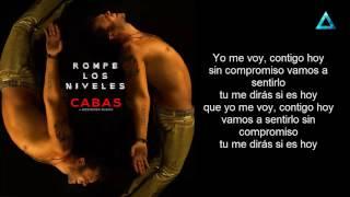 CABAS - Rompe Los Niveles ft  Descemer Bueno - LETRA