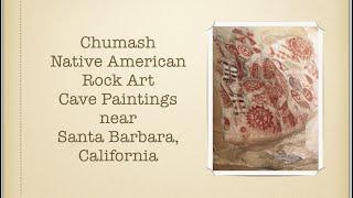 Chumash Native American Rock Art Cave Paintings