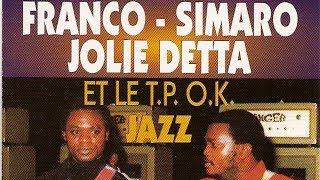 Franco  Simaro  Jolie Detta  Le TP OK Jazz   Nganda Parcelle Bavanda