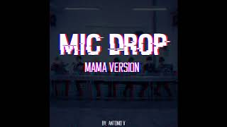 Gambar cover BTS - Mic Drop Remix (MAMA ver.)