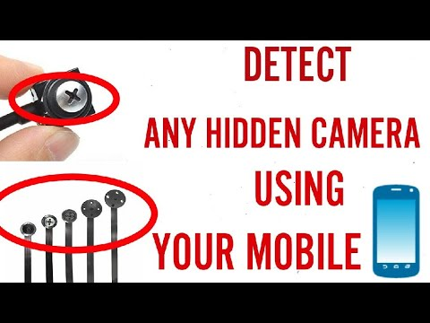 How To Detect Spy Camera With Your Mobile