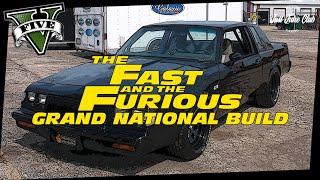 Fast & Furious 4 Buick Grand National Movie Car Build Tutorial: GTA 5 FACTION