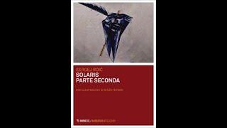 'Solaris - parte seconda     In diretta dalle Museo delle Culture di Lugano (MUSEC)' video thumbnail